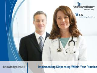 Implementing Dispensing Within Your Practice