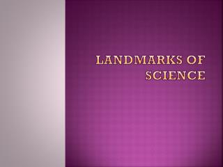 Landmarks of Science