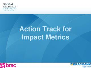 Action Track for Impact Metrics
