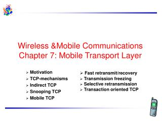 Wireless &Mobile Communications  Chapter 7: Mobile Transport Layer