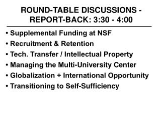 ROUND-TABLE DISCUSSIONS -  REPORT-BACK: 3:30 - 4:00