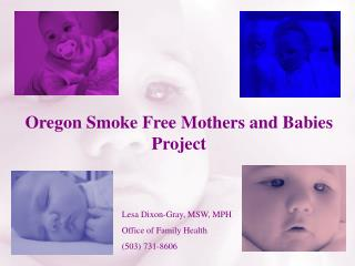 Oregon Smoke Free Mothers and Babies Project