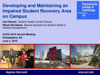 Developing and Maintaining an Impaired Student Recovery Area on Campus