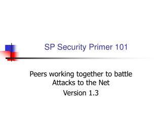 SP Security Primer 101