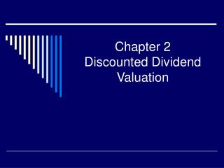 Chapter 2  Discounted Dividend Valuation