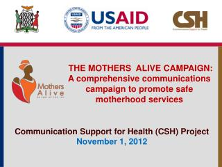 THE MOTHERS  ALIVE CAMPAIGN: