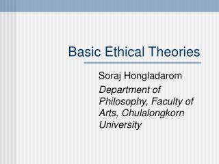 Basic Ethical Theories