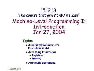 Machine-Level Programming I: Introduction Jan 27, 2004