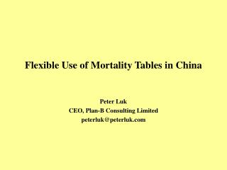 Flexible Use of Mortality Tables in China