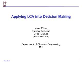 Applying LCA into Decision Making