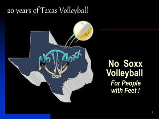 No  Soxx Volleyball For People    with Feet !