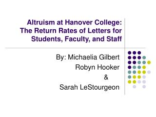Altruism at Hanover College: The Return Rates of Letters for Students, Faculty, and Staff