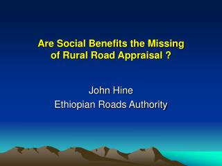 Are Social Benefits the Missing of Rural Road Appraisal ?