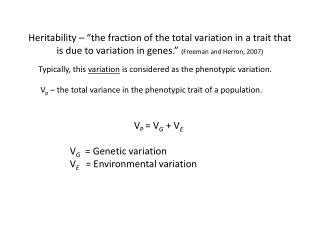 V p  – the total variance in the phenotypic trait of a population.