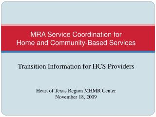 MRA Service Coordination for  Home and Community-Based Services
