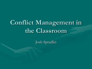 Conflict Management in the Classroom