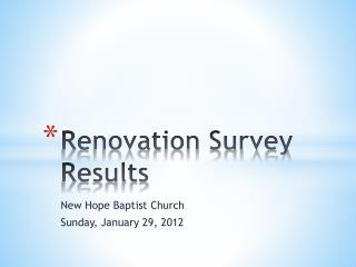 Renovation Survey Results