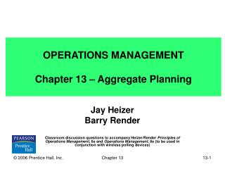 OPERATIONS MANAGEMENT Chapter 13 – Aggregate Planning