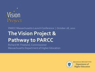PARCC Massachusetts Launch Conference  |  October 28, 2011