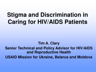 Stigma and Discrimination in Caring for HIV/AIDS Patients