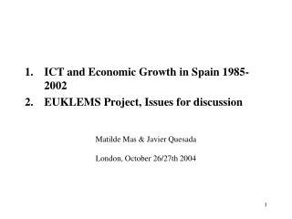 Matilde Mas & Javier Quesada London, October 26/27th 2004