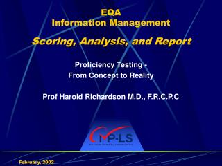 EQA Information Management Scoring, Analysis, and Report
