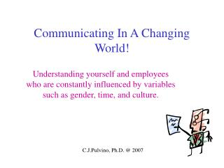 Communicating In A Changing World!
