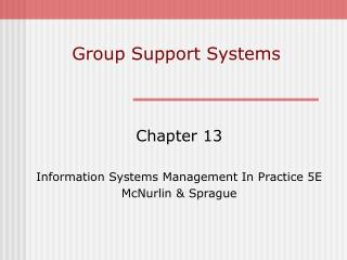 Group Support Systems