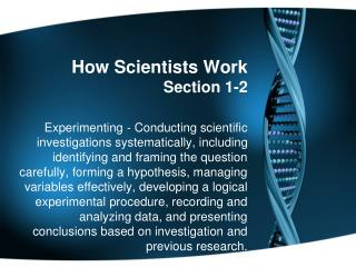 How Scientists Work Section 1-2