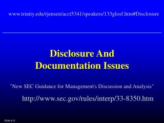 Disclosure And Documentation Issues