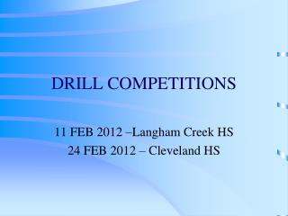 DRILL COMPETITIONS