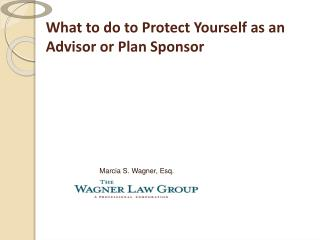 What to do to Protect Yourself as an  Advisor or Plan Sponsor