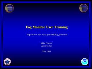 Fog Monitor User Training