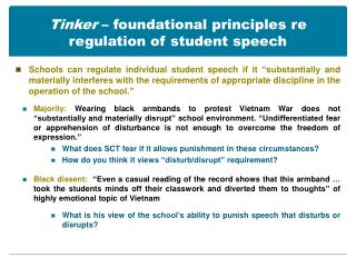 Tinker  – foundational principles re regulation of student speech