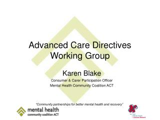 Advanced Care Directives Working Group