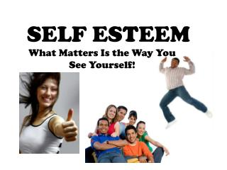 What Matters Is the Way You See Yourself!