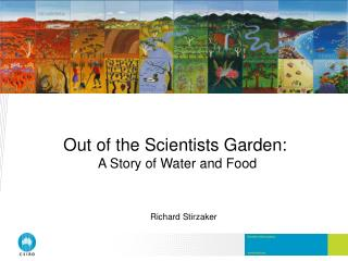 Out of the Scientists Garden:  A Story of Water and Food