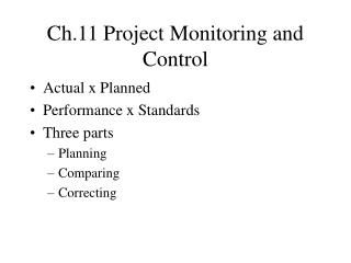 Ch.11 Project Monitoring and Control