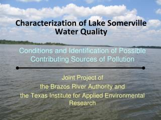 Characterization of Lake Somerville  Water  Quality