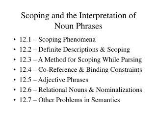 Scoping and the Interpretation of Noun Phrases