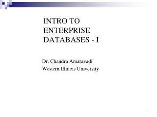 INTRO TO ENTERPRISE DATABASES - I