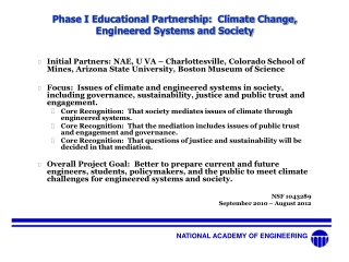 Phase I Educational Partnership: Climate Change, Engineered Systems and Society