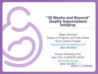 """39 Weeks and Beyond"" Quality Improvement Initiative"