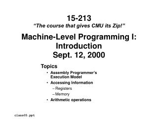 Machine-Level Programming I: Introduction Sept. 12, 2000