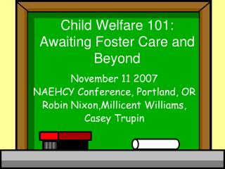 Child Welfare 101: Awaiting Foster Care and Beyond