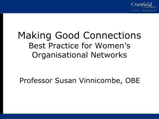 Making Good Connections Best Practice for Women's Organisational Networks
