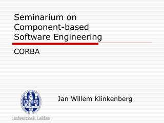 Seminarium on Component-based  Software Engineering