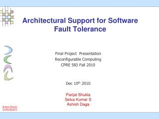 Architectural Support for Software Fault Tolerance