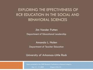 EXPLORING THE EFFECTIVENESS OF RCR EDUCATION IN THE SOCIAL AND BEHAVIORAL SCIENCES