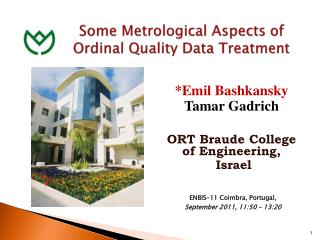 Some Metrological Aspects of Ordinal Quality Data Treatment